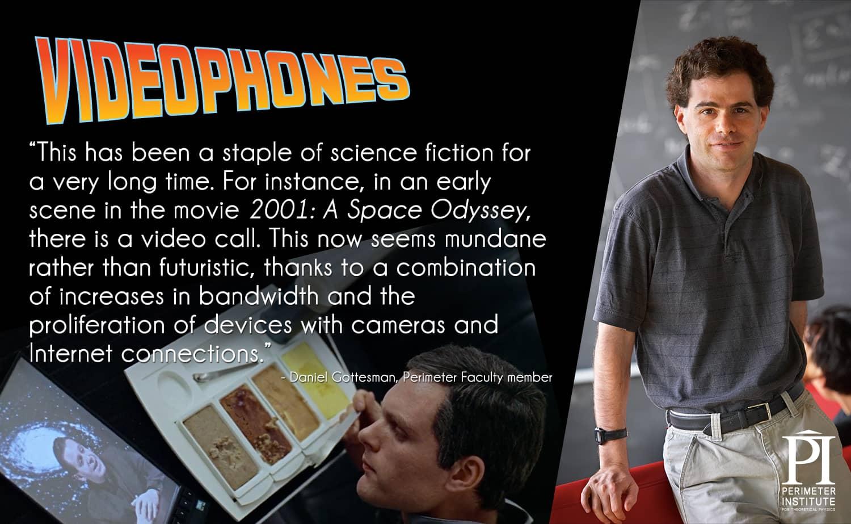 Videophones