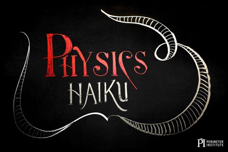 physics haiku
