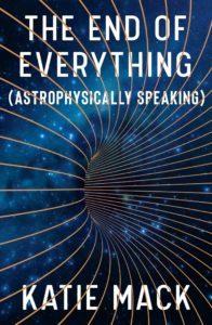 Couverture du livre La fin de tout (sur le plan astrophysique) de Katie Mack